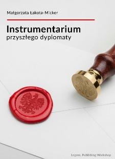 Instrumentarium przyszłego dyplomaty