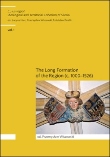 Region-integrating or region-disintegrating? The social groups of medieval Silesia examined in thecontext of their political activity (from thelast decades of the12th century to the15th century)