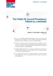 The Polish EU Council presidency : Poland as a mediator
