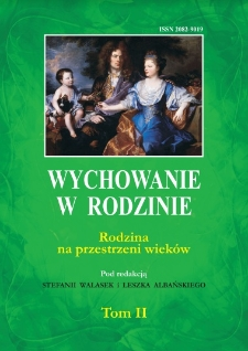 """Role of mother in upbringing and education of children in the light of Cracow woman's periodicals """"Niewiasta"""" and """"Calina"""""""