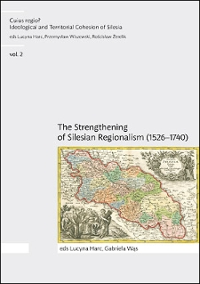 The principles of the Cuius regio project and the history of Silesia between 1526 and 1740